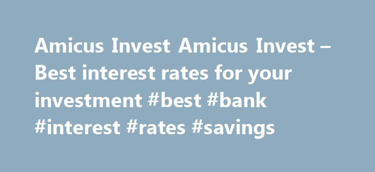 Amicus Invest Amicus Invest – Best interest rates for your investment #best #bank #interest #rates #savings http://swaziland.remmont.com/amicus-invest-amicus-invest-best-interest-rates-for-your-investment-best-bank-interest-rates-savings/  # SIGN UP! Privacy Policy Cookies This Privacy Policy governs the manner in which Amicus Invest collects, uses, maintains and discloses information collected from users (each, a User ) of the amicusinvest.com website ( Site ). This privacy policy applies…