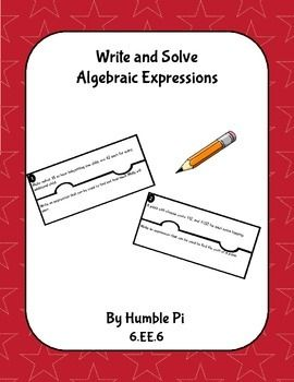 6th Grade Math. No prep! Fifteen word problems that ask students to write and solve algebraic expressions. Set in a fun puzzle shape, these problems can be used as a relay game, task cards, station cards, or individual work. Aligned to 6.EE.6, but great for 7th and 8th grade review, too.