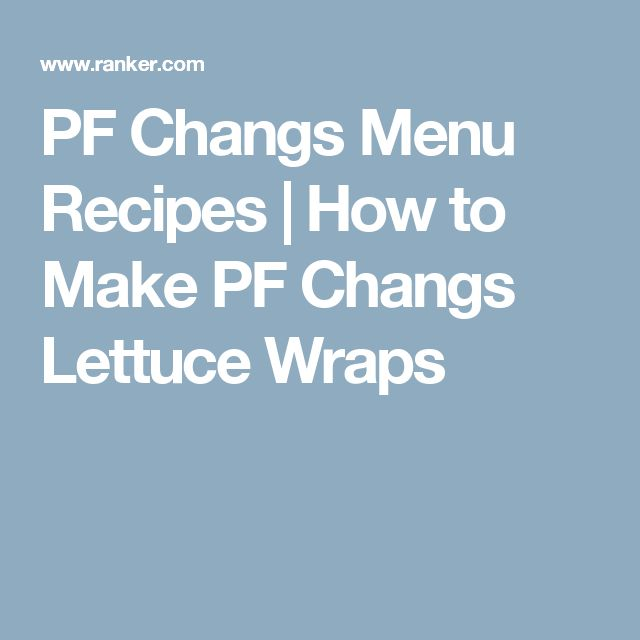 PF Changs Menu Recipes | How to Make PF Changs Lettuce Wraps