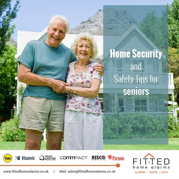 Home Security and Safety Tips for seniors Phone: 0800 193 8727, 020 3137 8727  Mail: sales@fittedhomealarms.co.uk • Always check ID's • Lock the Doors • Keep a Cell Phone by You • Get a new front door with a peephole • Get the Police Down • Security Alarm Visit our website for more information: http://www.fittedhomealarms.co.uk/