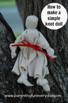 How to make a simple knot doll for kids No. 6 in the 30 days of Dolls tutorials…