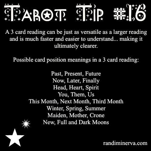 Tarot card readings. This is a great tip sheet :)x Tarot Tip 16: Three Card Readings | Randi Minerva