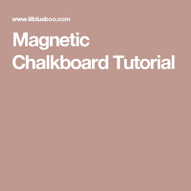 Magnetic Chalkboard Tutorial