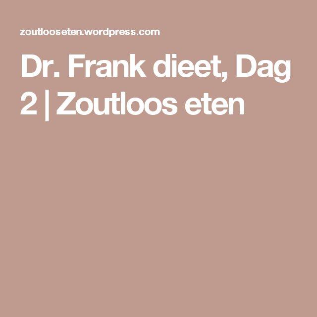 Dr. Frank dieet, Dag 2   Zoutloos eten