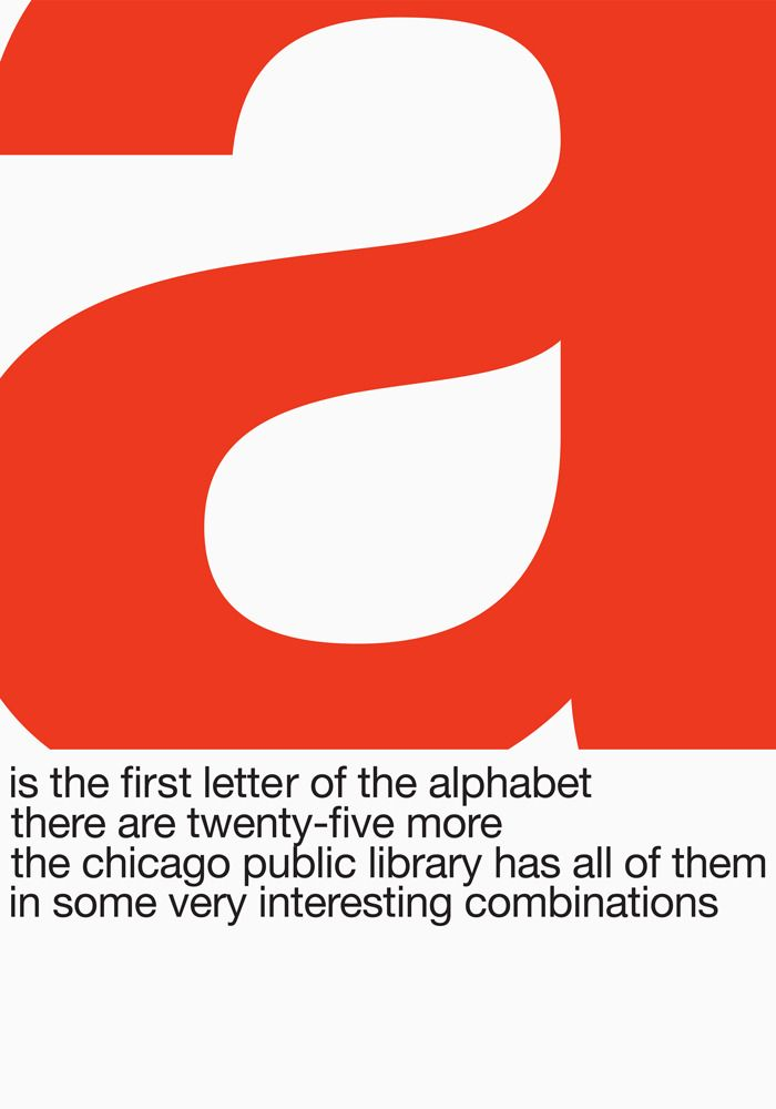 Posters created in 1966 by the Container Corporation of America as part of its Chicago Cultural Communication Project.Culture Communication, Chicago Culture, Libraries Posters, John Massey, Public Libraries, Der Gestaltingenieur, Communication Projects, Chicago Public, John Rieben