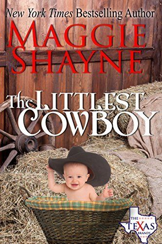 The Littlest Cowboy (The Texas Brands Book 1) by Maggie Shayne, http://smile.amazon.com/dp/B00M2EP5ZW/ref=cm_sw_r_pi_dp_Jpqgub1AX5N1C