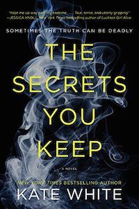 On the hunt for some great books to read next? This list of psychological thriller books, including The Secrets You Keep by Kate White, should do the trick.