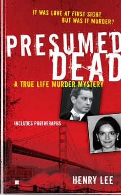 Presumed Dead by Henry Lee, Click to Start Reading eBook, A computer genius. A missing Russian bride. A true-life murder mystery.   Computer genius Hans Reiser