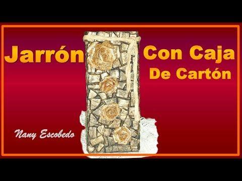 JARRÓN CON CAJA DE CARTÓN - YouTube