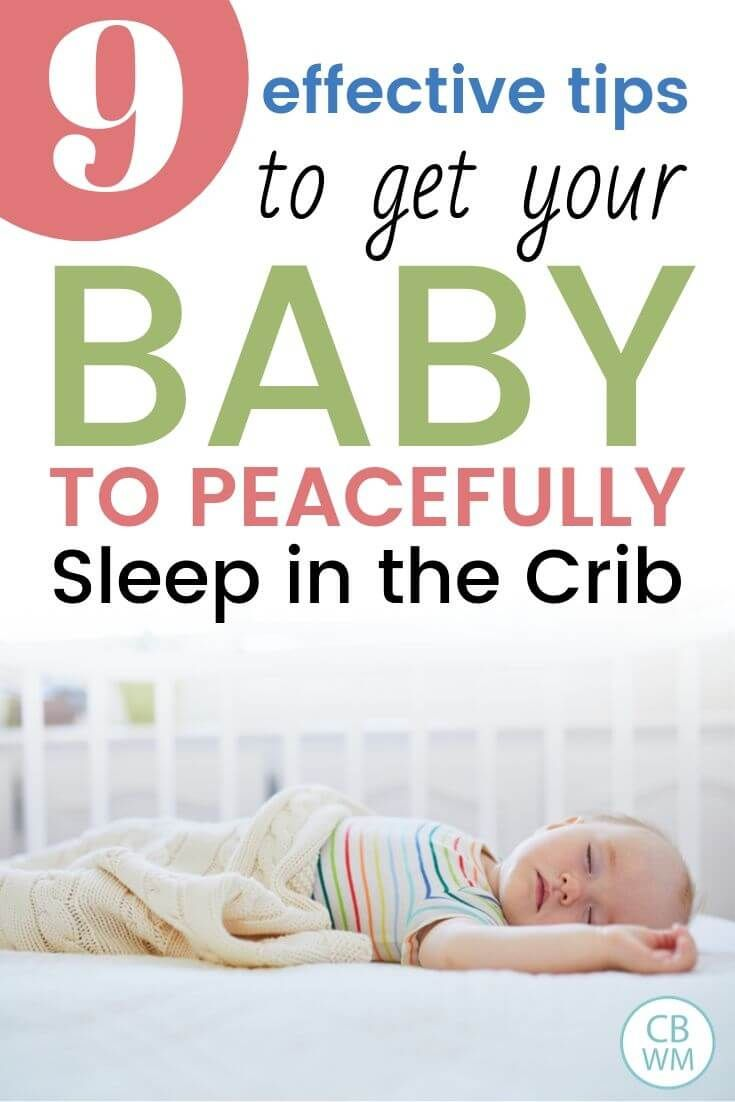 How Do I Get My 9 Month Old To Sleep In His Crib