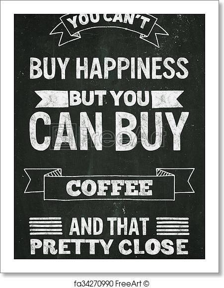 Hand drawn poster with quote about coffee - Artwork  - Art Print from FreeArt.com