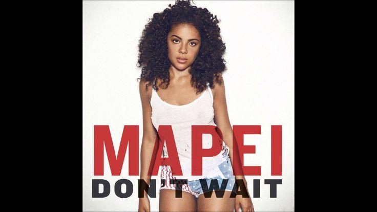 Mapei - Don't Wait (Benny Blanco Remix)