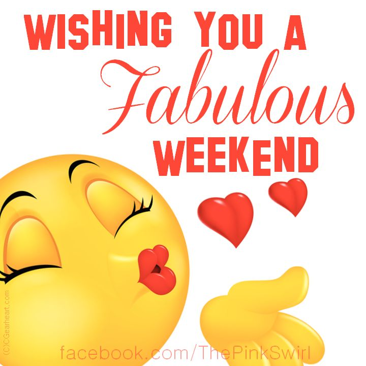 Happy Weekend Quotes, Morning Greetings Quotes, Weekend Fun