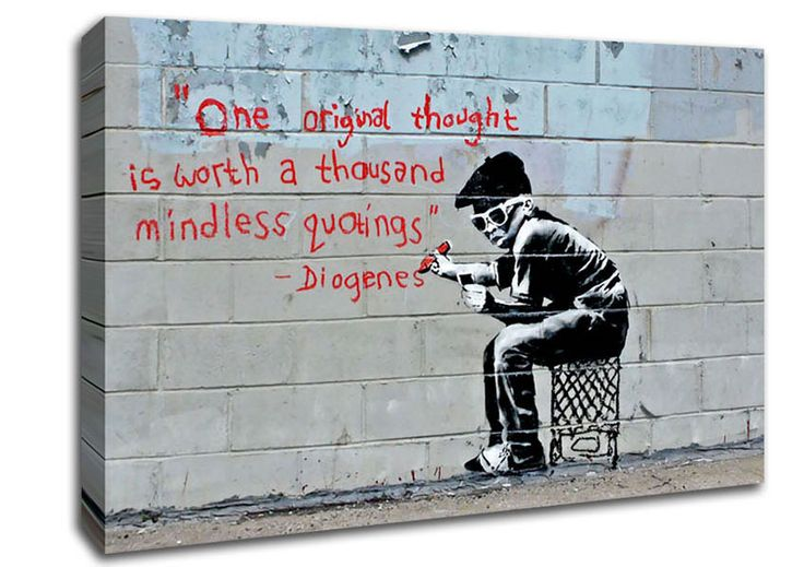 banksy one original thought is worth a... canvas art