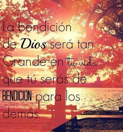 La bendición de Dios será tan Grande en tu vida que tú serás de bendición para los demás.