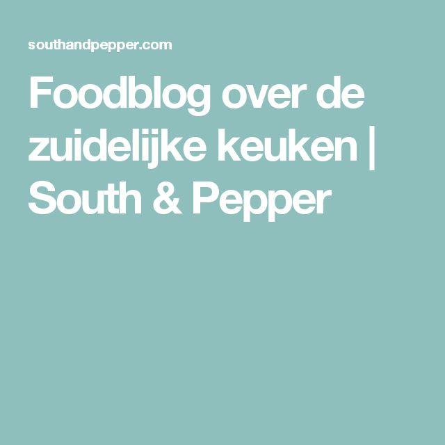 Foodblog over de zuidelijke keuken | South & Pepper