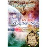In the Beginning (The Great Destruction Series) (Kindle Edition)By Mrs. Melanie M. Ray