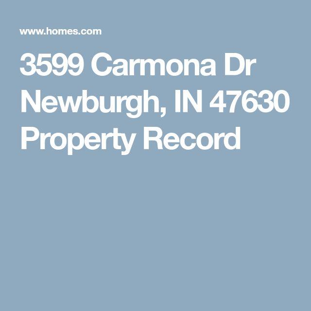 3599 Carmona Dr Newburgh,  IN 47630 Property Record