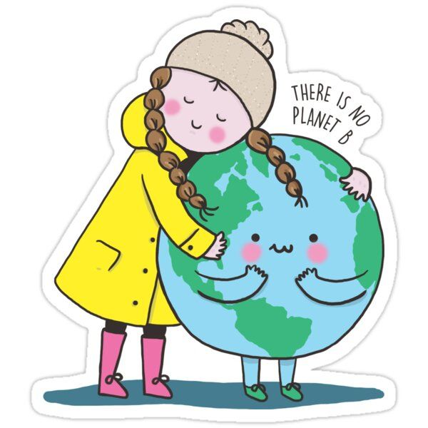 There Is No Planet B Sticker By Rili In 2020 Earth Drawings Climate Change Art Global Warming Art