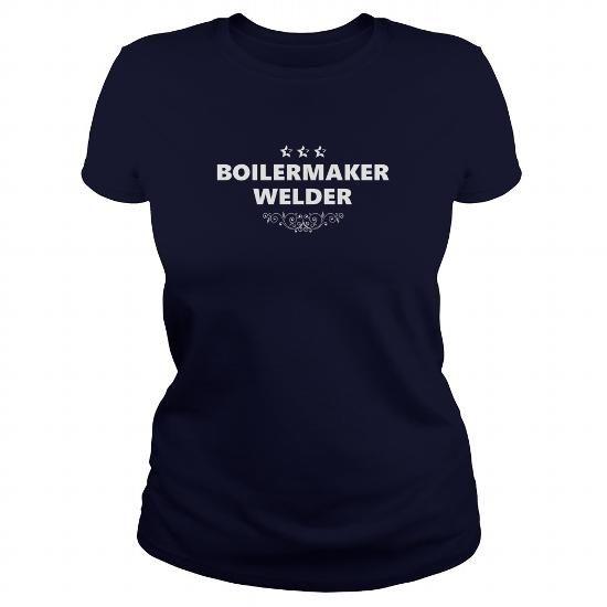 I Love BOILERMAKER WELDER JOBS TSHIRT GUYS LADIES YOUTH TEE HOODIES SWEAT SHIRT VNECK UNISEX Tees