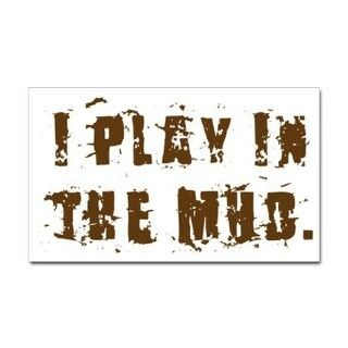 Mudding Quotes Sayings | Mud Quotes That I Love