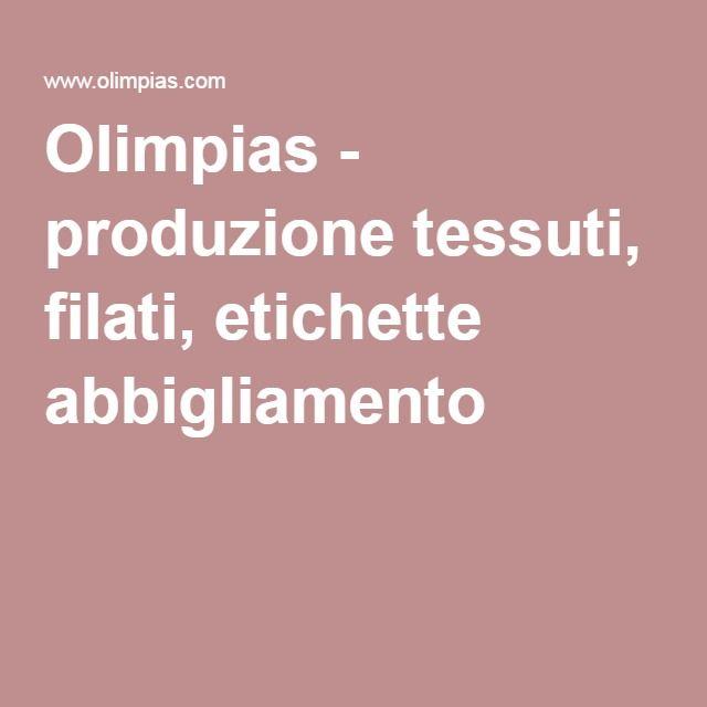 Olimpias - produzione tessuti, filati, etichette abbigliamento