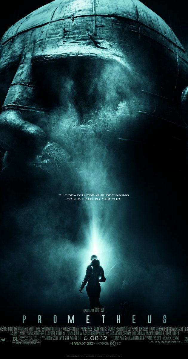 Directed by Ridley Scott.  With Noomi Rapace, Logan Marshall-Green, Michael Fassbender, Charlize Theron. Following clues to the origin of mankind a team journey across the universe and find a structure on a distant planet containing a monolithic statue of a humanoid head and stone cylinders of alien blood but they soon find they are not alone.