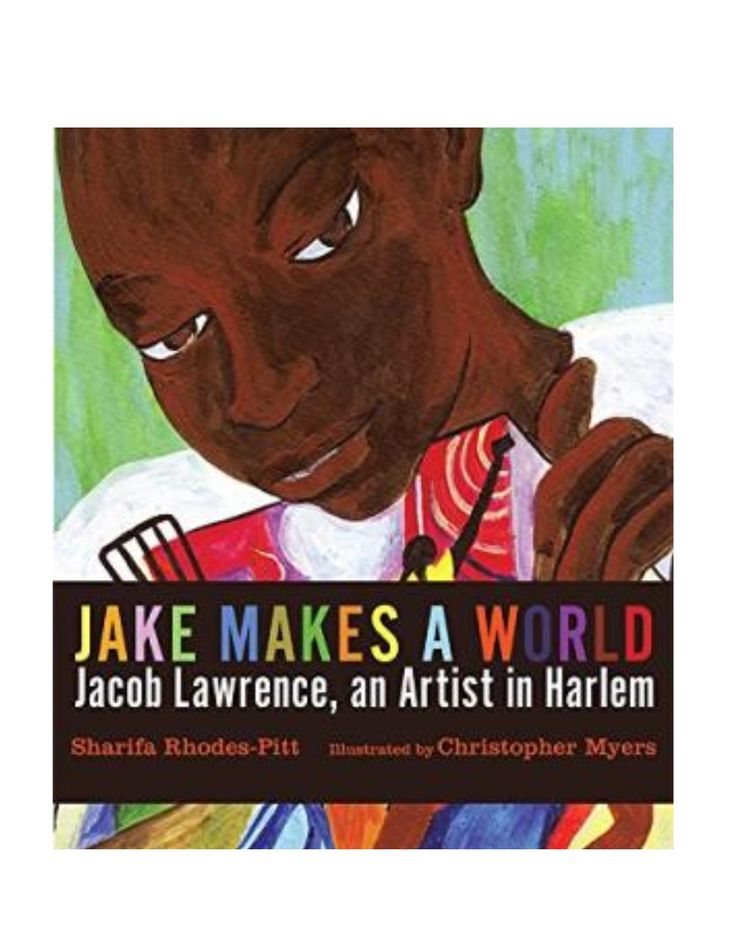 SALE original price: 18.95 sale price: 11.00 no additional discounts Jake Makes a World follows the creative adventures of the young Jacob Lawrence as he finds inspiration in the vibrant colors and ch