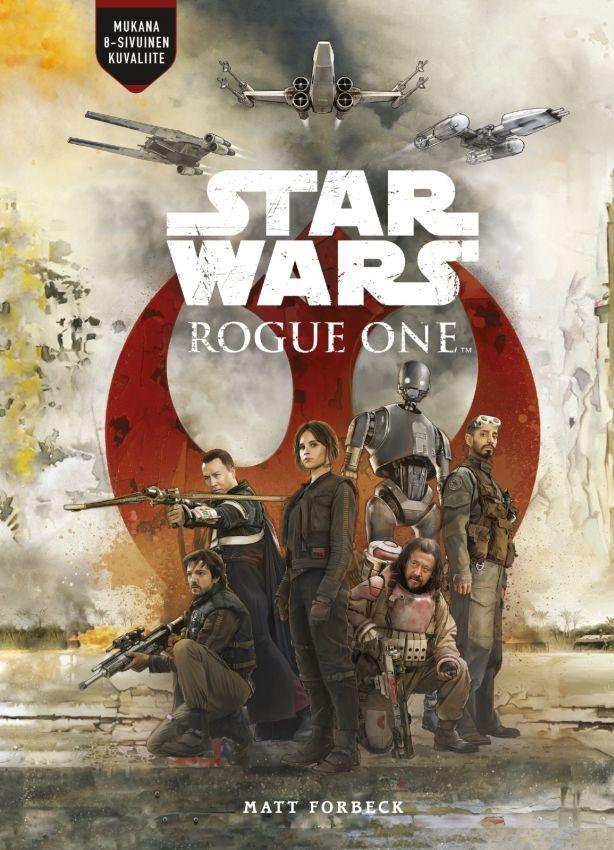 Rogue One - Matt Forbeck :: Julkaistu 31.3.2017 #scifi #avaruusooppera #nuoret