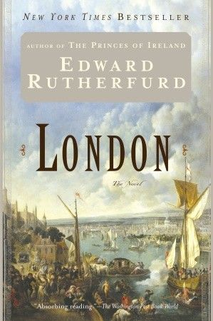 London: History, Worth Reading, Edward Rutherfurd, Edward Rutherford, London, Books Worth, Favorite Books, Novels, Historical Fiction