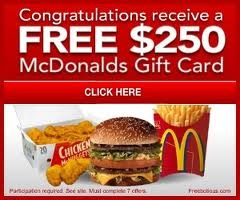 Free McDonalds Gift Card   Find out how to get this $250 McDonald's gift card at no cost  Free McDonalds Gift Card click here.