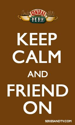 So Friends ended nine years ago? Keep Calm and Friend on! Reruns everyday! #Friends #Meme #BestShowEver