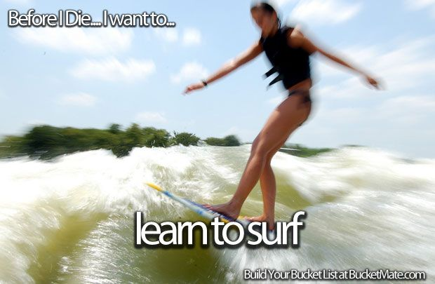 Before I die, I will...Learn to Surf
