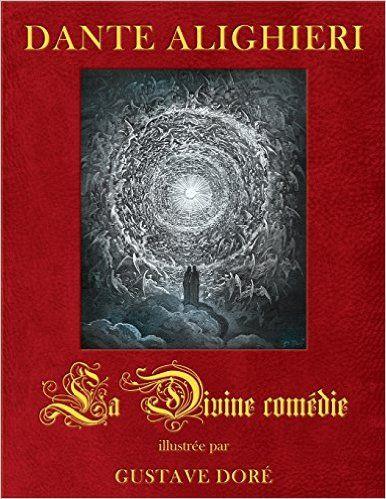 Amazon.fr - La Divine comedie, illustree par Gustave Dore - Dante Alighieri…