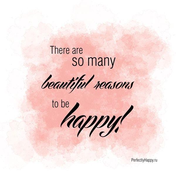 В мире так много прекрасных причин, чтобы быть счастливым! | Perfectly Happy | So many beautiful reasons to be happy!