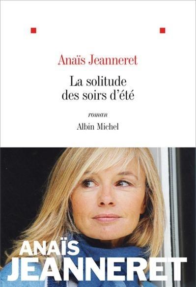 Parution du roman « La Solitude des soirs d'été » d'Anaïs Jeanneret, nous lui souhaitons encore de belles réussites avec ce livre !