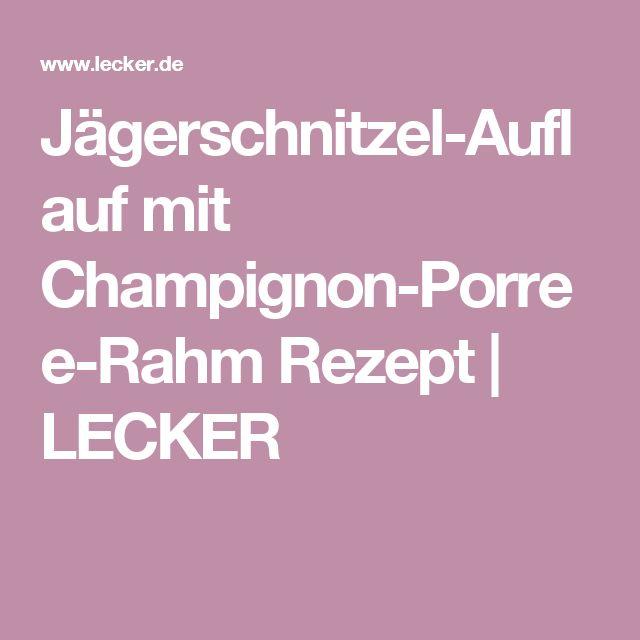 Jägerschnitzel-Auflauf mit Champignon-Porree-Rahm Rezept | LECKER