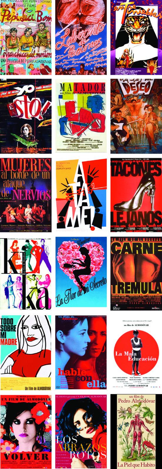 Carteles de las peliculas de Almodovar (todo un arte de la mano de los diferentes artistas gráficos...porque todo el mérito no se lo podía llevar Almodovar)