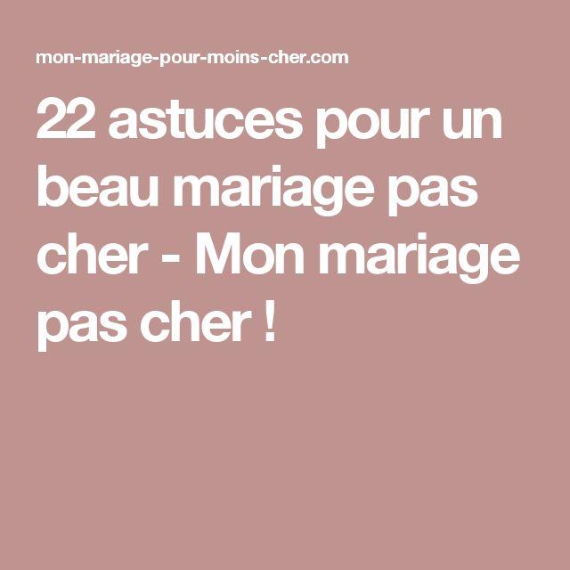 22 astuces pour un beau mariage pas cher - Mon mariage pas cher !