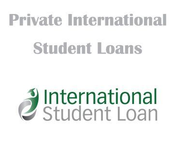 Private International Student Loans Here is a great news for you who intend to study abroad but have no enough capital.
