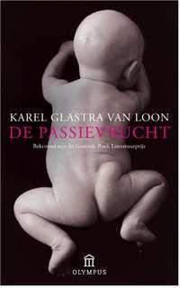 De Passivrucht - Karel Glastra van Loon