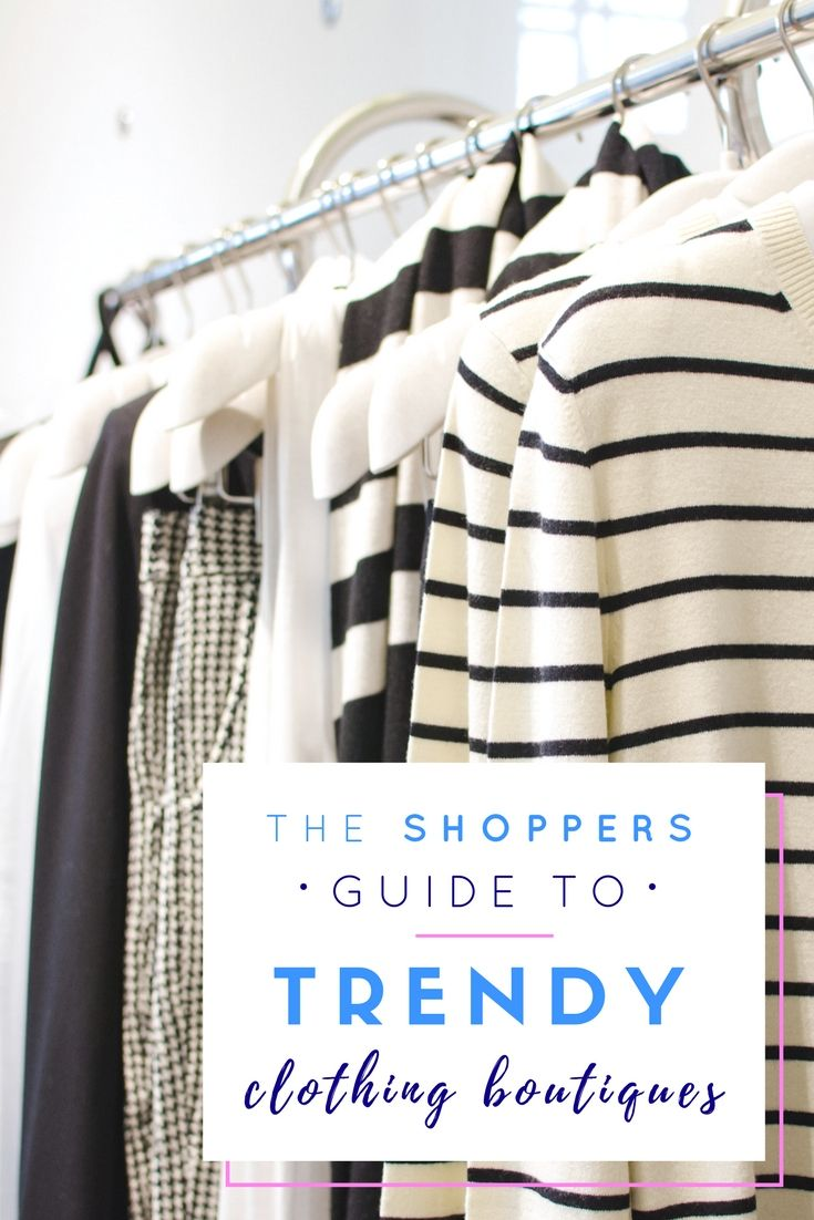 The Shoppers Guide To Trendy Clothing Boutiques>> http://declarebeauty.com/style/trendy-clothing-boutique/