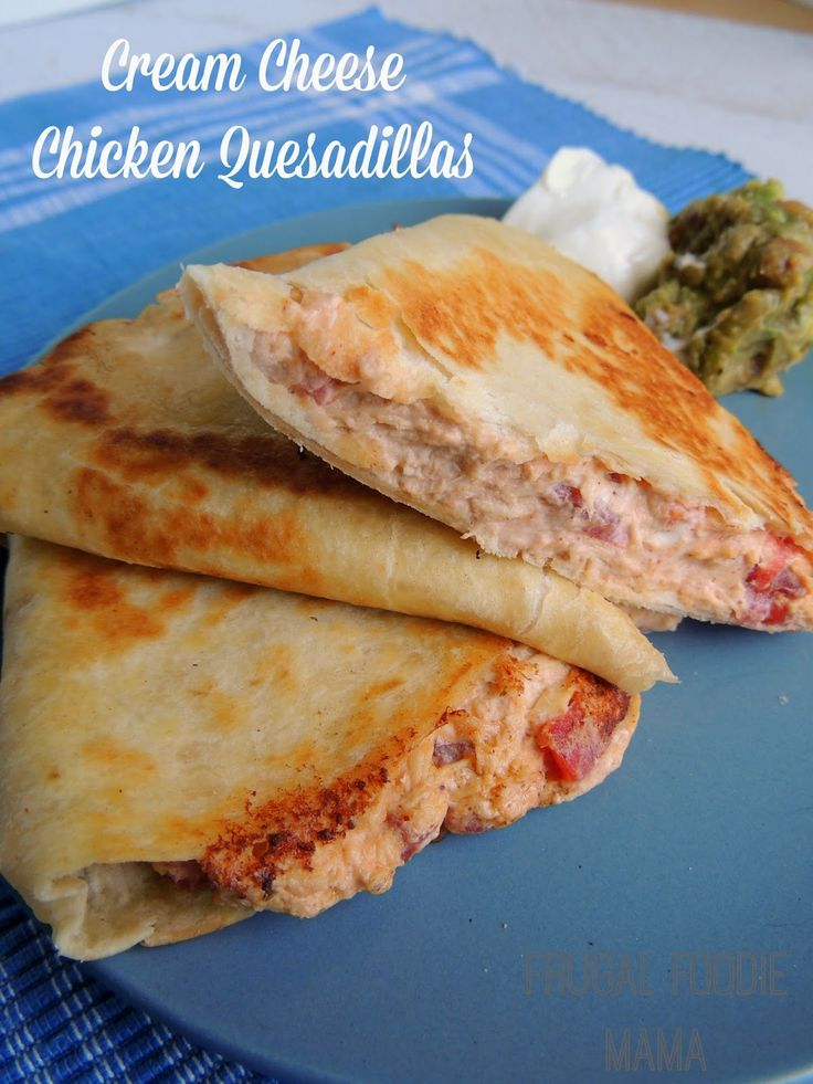 Cream Cheese Chicken Quesadillas via thefrugalfoodiemama.com- this weeknight dinner solution will soon become a family favorite in your home!