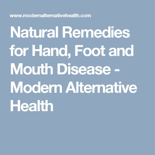 Natural Remedies For Hand Foot And Mouth Virus In Children