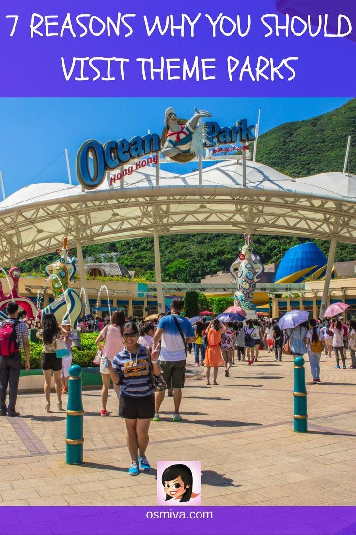 7 Reasons Why You Should Visit Theme Parks #themeparks #themeparkstravel #reasonstovisitthemeparks #traveltips #travelinspiration #travelideas #osmiva