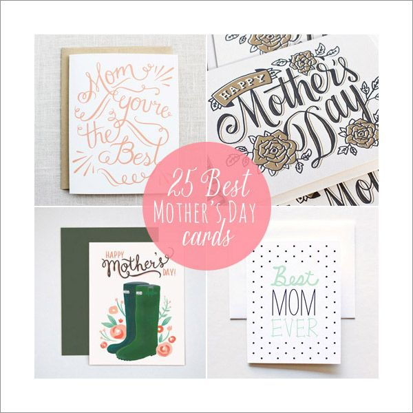 25 Best Mothers Day Cards #mothersday #papergoods