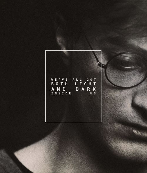 Darkness And Light Quote Harry Potter