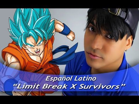 "Dragon Ball Super ""Limit Break x Survivor"" (Español Latino) - YouTube"