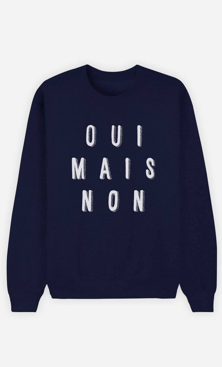 Sweat Bleu Femme Oui Mais Non de la collection Work Hard - Wooop.fr