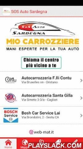 SOS Auto Sardegna  Android App - playslack.com , Sos Auto Sardegna è una rete di carrozzerie e di carrozzieri estesa in tutta la regione, con centri a Cagliari e a Oristano, che garantisce interventi rapidi e di qualità sul tuo veicolo.Con questa app risolvi rapidamente qualsiasi problema in caso di guasto o sinistro, anche con l'invio del carro attrezzi, e ricevi offerte e promozioni stagionali per la manutenzione ordinaria della tua vettura.Utilizzala per la corretta compilazione della…